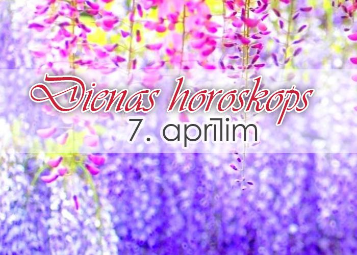 7. aprīļa dienas horoskops – neesi skarbs!