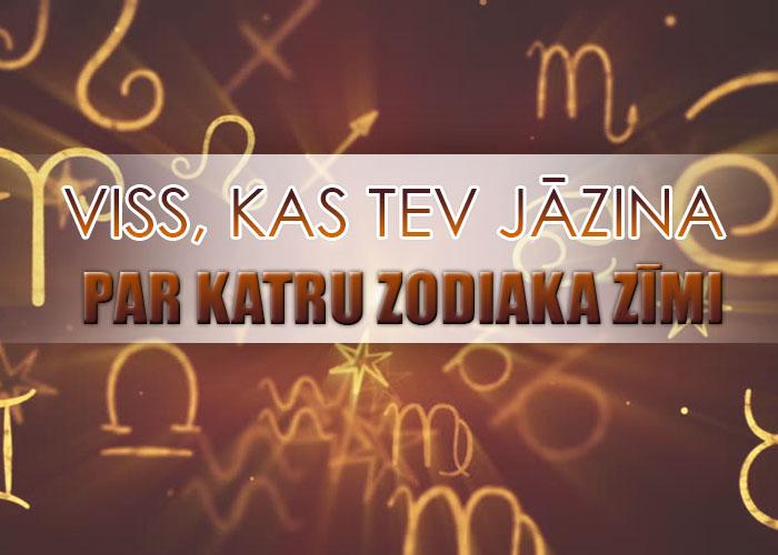 Viss, kas tev jāzina par katru zodiaka zīmi